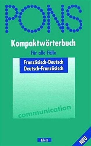 9783125172098: PONS Kompaktwörterbuch Französisch. Für alle Fälle.