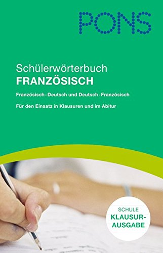 9783125172456: PONS Schülerwörterbuch Französisch für d. Schule, Klausurausgabe Rheinland-Pfalz: Französisch-Deutsch/Deutsch-Französisch