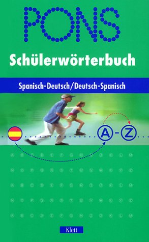 9783125172692: PONS Schülerwörterbuch, Spanisch (Livre en allemand)