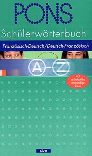 9783125172982: PONS Schülerwörterbuch Französisch. Ab 3. Lernjahr. Französisch - Deutsch / Deutsch - Französisch.