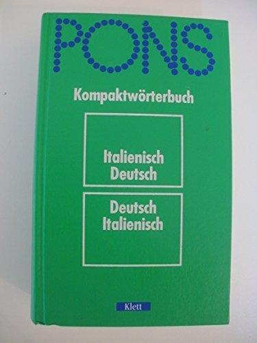 9783125173002: PONS Kompaktwörterbuch Italienisch. Italienisch-Deutsch /Deutsch-Italienisch