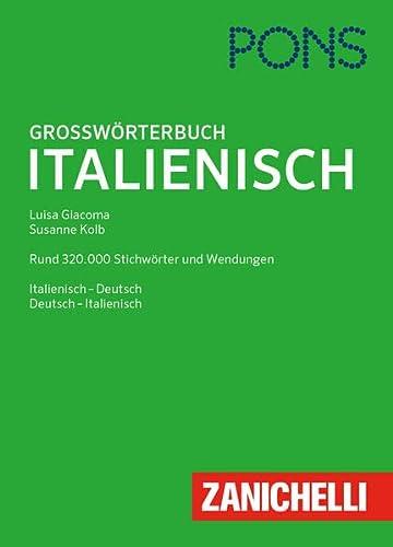 9783125173187: PONS Großwörterbuch Italienisch: Italienisch-Deutsch / Deutsch-Italienisch. Rund 320.000 Stichwörter und Wendungen. Mit Online-Wörterbuch und Musterbriefen als e-book