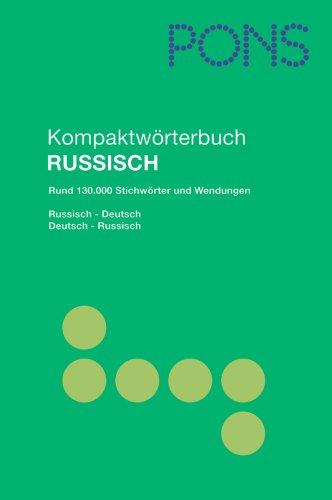 9783125173279: PONS Kompaktwörterbuch Russisch: Russisch - Deutsch / Deutsch - Russisch. Rund 130.000 Stichwörter und Wendungen