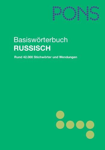 9783125173323: PONS Basiswörterbuch Russisch - Deutsch / Deutsch - Russisch: Rund 42.000 Stichwörter und Wendungen