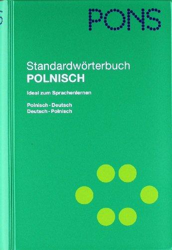 9783125173347: PONS Standardwörterbuch Polnisch: Polnisch-Deutsch/Deutsch-Polnisch. 70.000 Stichwörter und Wendungen