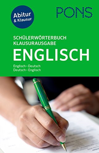 9783125173583: PONS Schülerwörterbuch Klausurausgabe Englisch: Englisch-Deutsch/Deutsch-Englisch. Mit Online-Wörterbuch