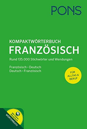 9783125173743: PONS Kompaktwörterbuch Französisch: Französisch-Deutsch / Deutsch-Französisch, Rund 135.000 Stichwörter und Wendungen