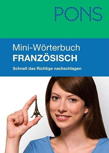 9783125173880: PONS Mini-W�rterbuch Franz�sisch: Schnell das Richtige nachschlagen