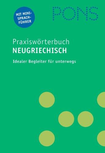 9783125174054: PONS Praxiswörterbuch Neugriechisch