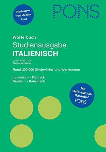 9783125174924: PONS Studienausgabe Italienisch: Italienisch-Deutsch/Deutsch-Italienisch. Rund 200.000 Stichwörter und Wendungen