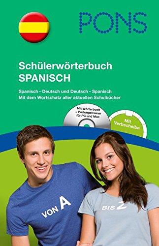 9783125174931: PONS Schülerwörterbuch Spanisch: Spanisch-Deutsch / Deutsch-Spanisch mit CD-Rom und dem Wortschatz aller aktuellen Schulbücher