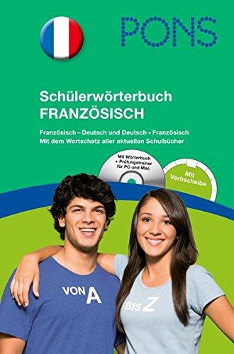 9783125174986: PONS Schülerwörterbuch Französisch: Französisch-Deutsch / Deutsch-Französisch mit CD-Rom und dem Wortschatz aller aktuellen Schulbücher