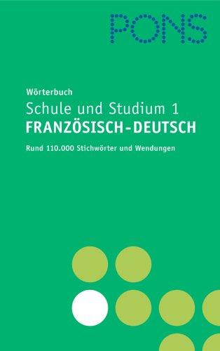 9783125175273: PONS W�rterbuch f�r Schule und Studium Franz�sisch, Neubearbeitung