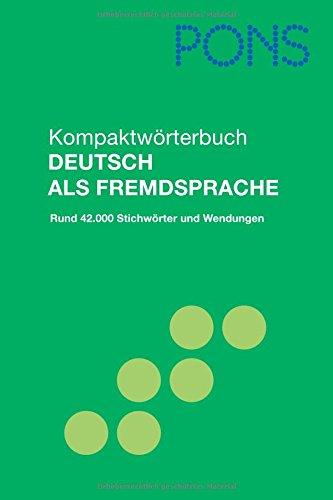 9783125175402: Pons Reference: Pons Kompaktworterbuch Deutsch Als Fremdsprache (German Edition)