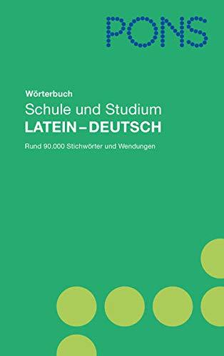 9783125175556: PONS Wörterbuch Schule und Studium Latein-Deutsch