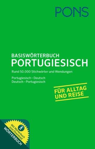 9783125175990: PONS Basiswörterbuch Portugiesisch: Portugiesisch-Deutsch/Deutsch-Portugiesisch. Rund 45.000 Stichwörter und Wendungen. Mit Download-Wörterbuch