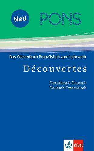 9783125176904: PONS Decouvertes. Das Wörterbuch Französisch zum Lehrwerk