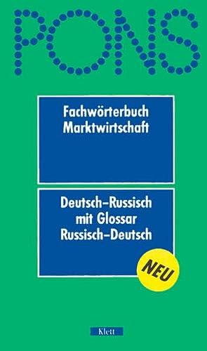 9783125177901: PONS Fachwörterbuch Marktwirtschaft. Deutsch - Russisch: Mit Glossar Russisch-Deutsch