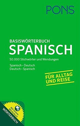 9783125177932: PONS Basiswörterbuch Spanisch: Mit Online-Wörterbuch. Spanisch-Deutsch /Deutsch-Spanisch