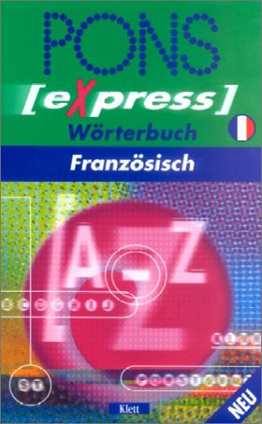 9783125178137: PONS Express Wörterbuch, Französisch