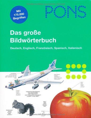 9783125178359: PONS Bildwörterbuch Deutsch, Englisch, Französisch, Spanisch, Italienisch