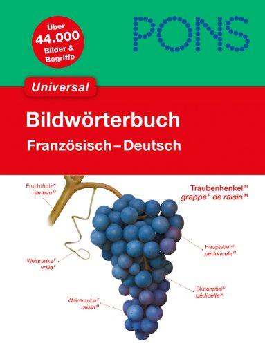 PONS Bildwörterbuch Universal Französisch: Französisch - Deutsch (Book)