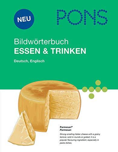 9783125178656: PONS Bildwörterbuch Essen & Trinken: Englisch, Deutsch