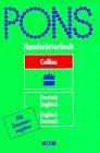 PONS Collins Handwà rterbuch Englisch. Deutsch - Englisch / Englisch - Deutsch