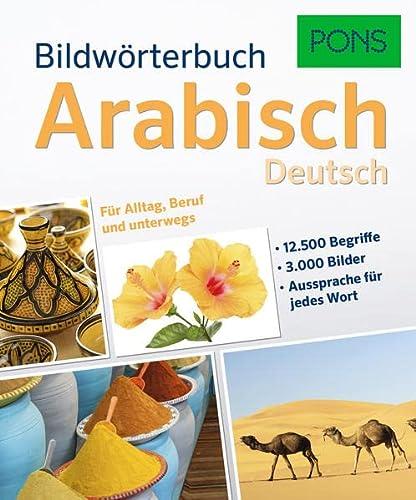 9783125179271: PONS Bildwörterbuch Arabisch: Deutsch. Für Alltag, Beruf und unterwegs