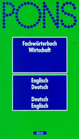 9783125179301: PONS Fachwörterbuch Wirtschaft: Englisch-deutsch, deutsch-englisch