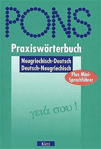 9783125179462: PONS Praxiswörterbuch plus, Neugriechisch