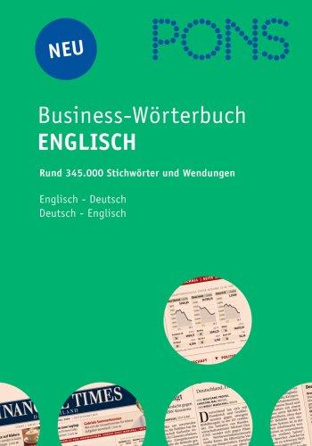 9783125179523: PONS Business-Wörterbuch Englisch. Englisch - Deutsch / Deutsch - Englisch: Rund 330.000 Stichwörter und Wendungen