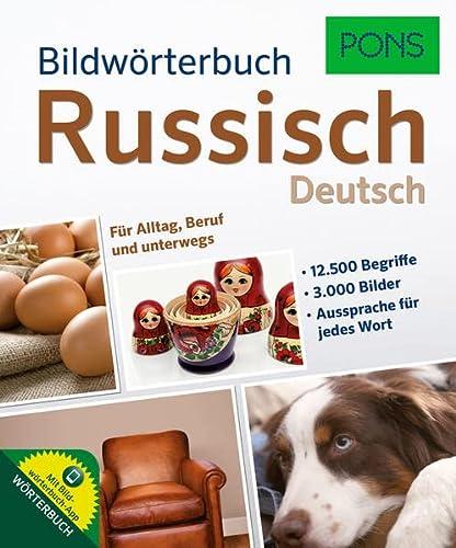 9783125179684: PONS Bildwörterbuch Russisch: Für Alltag, Beruf und unterwegs. Mit Bildwörterbuch-App