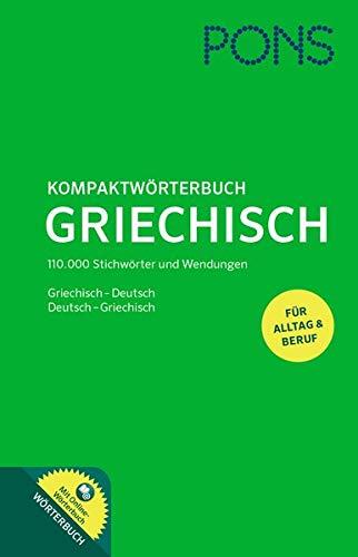 9783125179714: PONS Kompaktwörterbuch Griechisch: Mit Online-Wörterbuch. Griechisch-Deutsch/Deutsch-Griechisch
