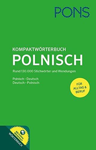 9783125179721: PONS Kompaktwörterbuch Polnisch: Mit Online-Wörterbuch. Polnisch-Deutsch/Deutsch-Polnisch