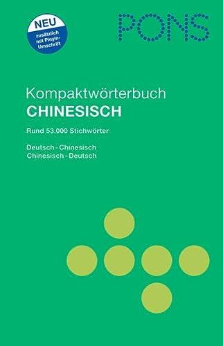 9783125180321: PONS Kompaktwörterbuch Chinesisch: Rund 53.000 Stichwörter