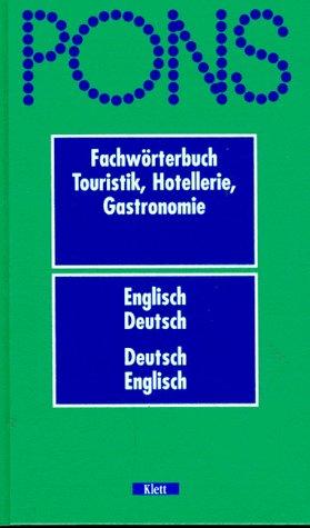 9783125180406: PONS Fachwörterbuch Touristik, Hotellerie, Gastronomie. Englisch-Deutsch/Deutsch-Englisch
