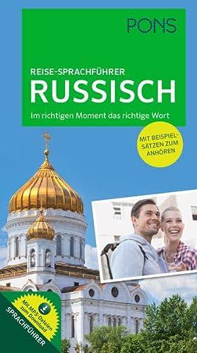 9783125181496: PONS Reise-Sprachführer Russisch: Im richtigen Moment das richtige Wort. Mit vertonten Beispielsätzen zum Anhören