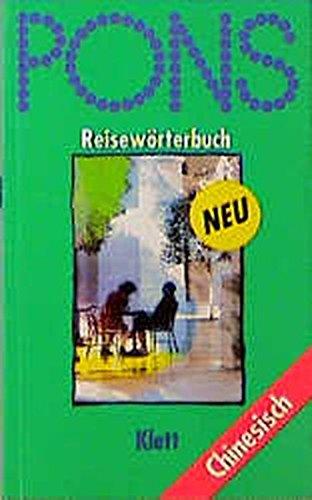 9783125182417: PONS Reisewörterbuch, Chinesisch (Livre en allemand)