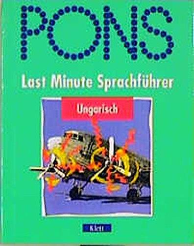 9783125182585: PONS Last Minute Sprachführer, Ungarisch
