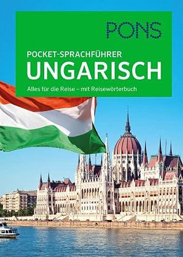 9783125185456: PONS Pocket-Sprachführer Ungarisch: Alles für die Reise - mit Reisewörterbuch