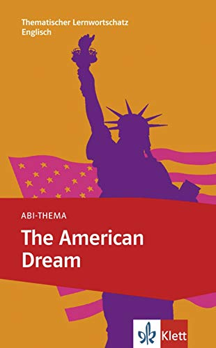 Abi-Thema The American Dream B2 (Paperback)
