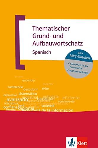 9783125195172: Thematischer Grund- und Aufbauwortschatz Spanisch