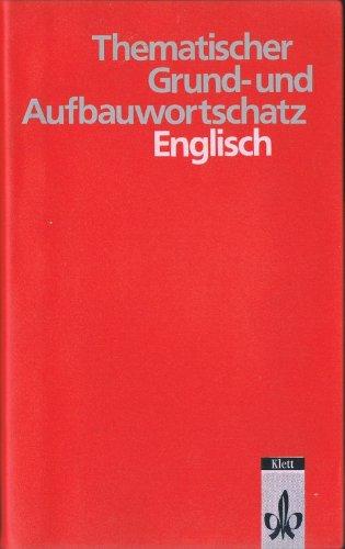 9783125195509: Thematischer Grund- und Aufbauwortschatz Englisch.
