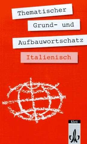 9783125195806: Thematischer Grund- und Aufbauwortschatz Italienisch