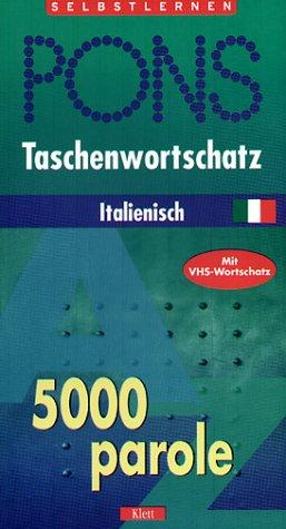PONS Taschenwortschatz Italienisch. 5000 parole. Mit VHS- Wortschatz. (Lernmaterialien) (3125196353) by Meadows, Donella H.; Meadows, Dennis L.; Randers, Joergen