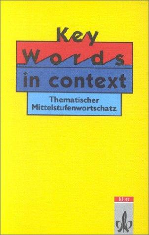 9783125197008: Key Words in Context: Thematischer Mittelstufenwortschatz