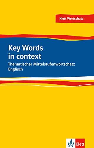 9783125197022: Key Words in Context: Thematischer Mittelstufenwortschatz Englisch