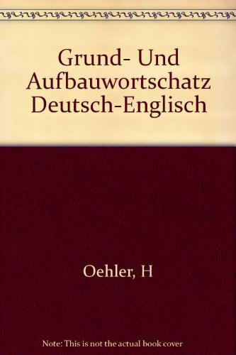 9783125199101: Grund- Und Aufbauwortschatz Deutsch-Englisch