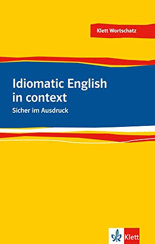 9783125199507: Idiomatic English: Sicher im Ausdruck